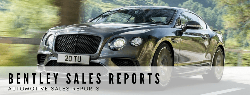 Bentley Brand Sales Reports