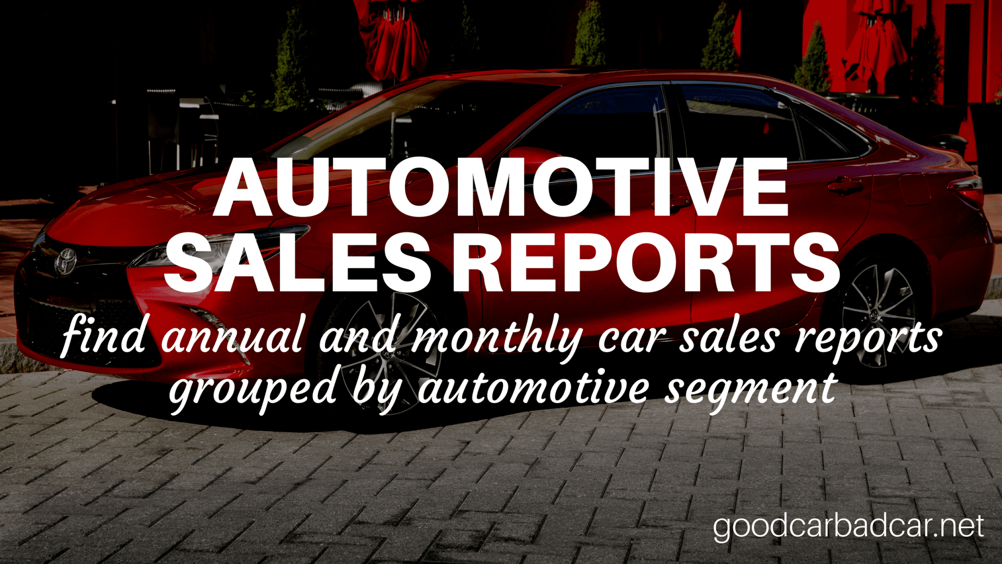 Automotive Reports by Sales Segment
